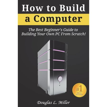 How to Build a Computer: The Best Beginner's Guide to Building Your Own PC from Scratch! (Best Tasting Tobacco For Rolling Your Own Cigarettes)