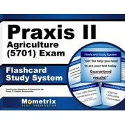 Praxis II Agriculture (5701) Exam Flashcard Study System: Praxis II Test Practice Questions & Review for the Praxis II: Subject Assessments