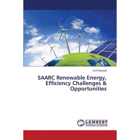 Saarc Renewable Energy, Efficiency Challenges &