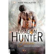 Dragon Hunter Diaries - Drachen bevorzugt - eBook