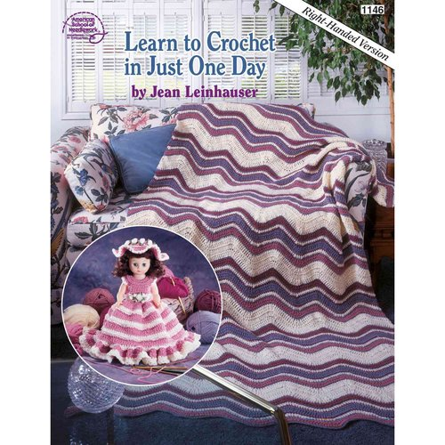 Learn to Crochet in Just One Day/Right Hand