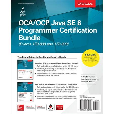 Oca/Ocp Java Se 8 Programmer Certification Bundle (Exams 1z0-808 and 1z0-809) (Ocp Java Se 6 Programmer Practice Exams)