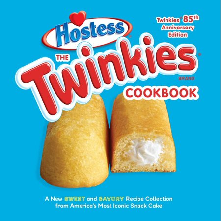 The Twinkies Cookbook, Twinkies 85th Anniversary Edition : A New Sweet and Savory Recipe Collection from America's Most Iconic Snack Cake](Scary Halloween Snacks Recipes)