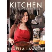 Kitchen : Recipes from the Heart of the Home