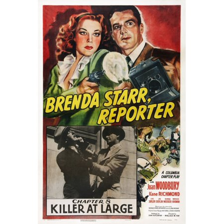 Brenda Starr Reporter Us Poster Top From Left Joan Woodbury Kane Richmond Chapter 8 Killer At Large 1945 Movie Poster Masterprint ()