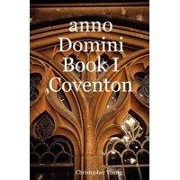 Anno Domini Book I Coventon