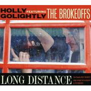 Long Distance (Digi-Pak) - Holly Golightly Sunglasses