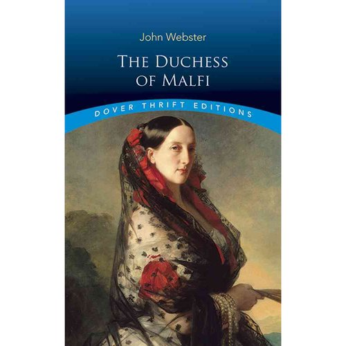 the duchess of malfi 2 essay Free summary and analysis of the events in john webster's the duchess of malfi  that won't make you snore we promise.
