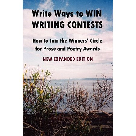 Write Ways to Win Writing Contests : How to Join the Winners' Circle for Prose and Poetry Awards, New - Costume Contest Awards