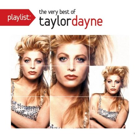 PLAYLIST: THE VERY BEST OF TAYLOR DAYNE (Best Dance Playlist 2019)