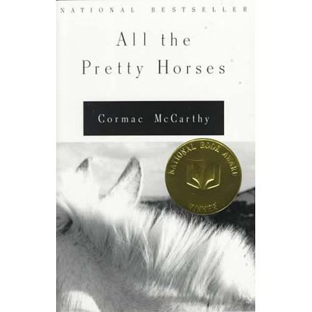All the Pretty Horses by