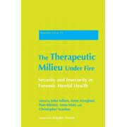 The Therapeutic Milieu Under Fire - eBook