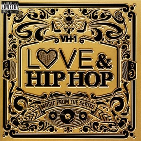 LOVE & HIP HOP: MUSIC FROM THE SERIES [PA]