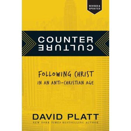 Counter Culture : Following Christ in an Anti-Christian