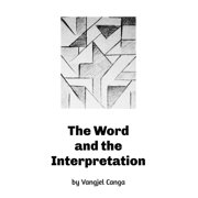The Word and the Interpretation - eBook