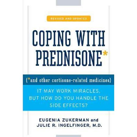 Coping With Prednisone  And Other Cortisone Related Medicines