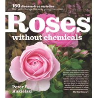 Roses Without Chemicals - Paperback