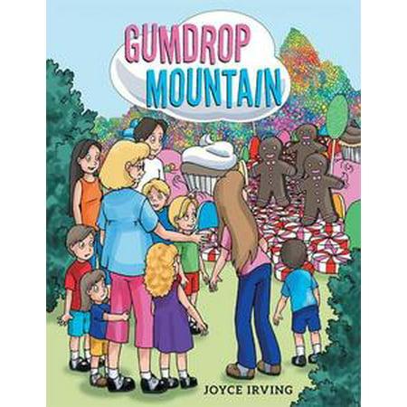 Gumdrop Mountain - eBook (Homemade Gumdrops)