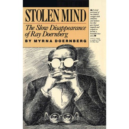 Stolen Mind  The Slow Disappearance Of Ray Doernberg