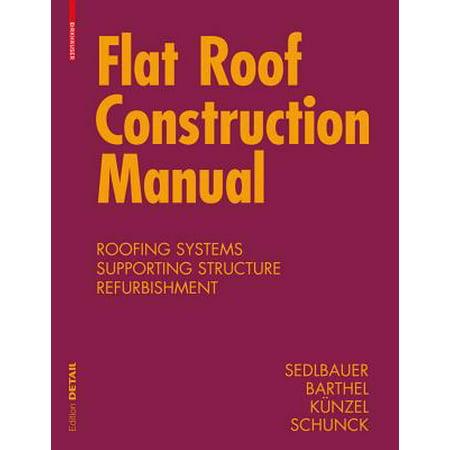 Flat Roof Construction Manual : Materials, Design,