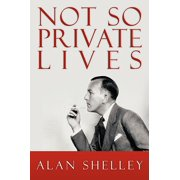 Not So Private Lives