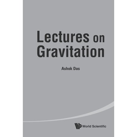 Lectures on Gravitation