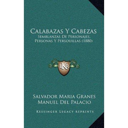 Calabazas y Cabezas : Semblanzas de Personajes, Personas y Persouillas (1880) - Calabaza Animada Halloween