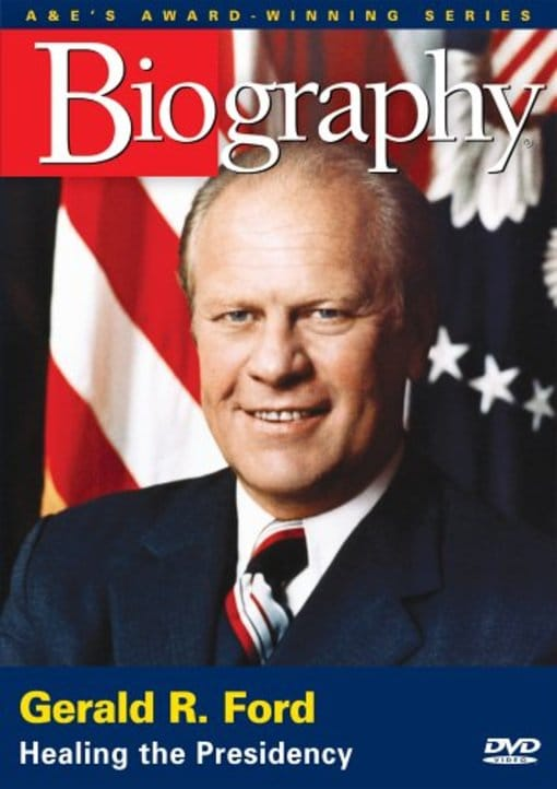 Biography Gerald R. Ford: Healing the Presidency by