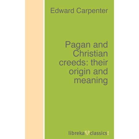 Pagan and Christian creeds: their origin and meaning - - Halloween Pagan Holiday Origin