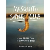 Mosquito Supper Club - Hardcover