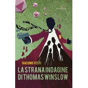 La strana indagine di Thomas Winslow - eBook