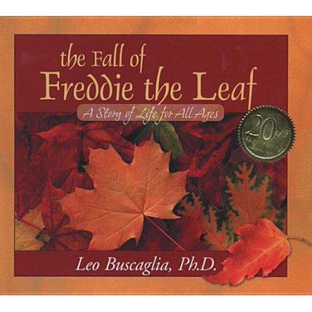 The Fall of Freddie the Leaf - eBook (The Fall Of Freddie The Leaf Text)