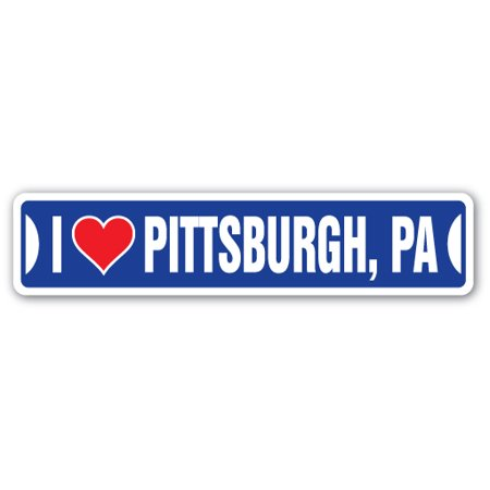 I LOVE PITTSBURGH, PENNSYLVANIA Street Sign pa city state us wall road décor gift](Party City Dickson City Pa)