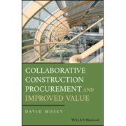 Collaborative Construction Procurement and Improved Value - eBook