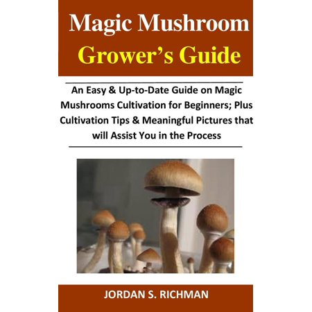 Magic Mushroom Grower's Guide - eBook