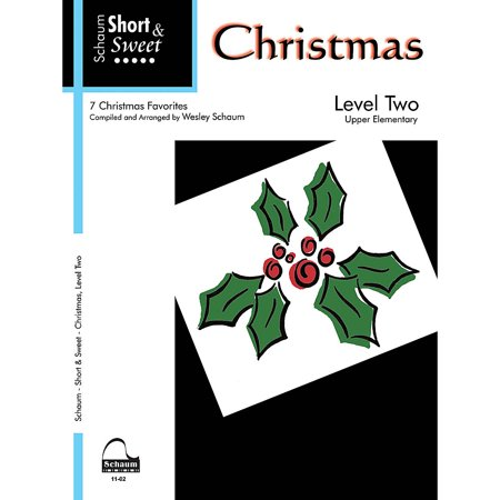 SCHAUM Short & Sweet: Christmas (Level 2 Upper Elem Level) Educational Piano Book ()