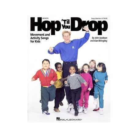 Hal Leonard Hop 'Til You Drop (Movement and Activity Collection) Listening CD Composed by John Jacobson (Leonard Collection)