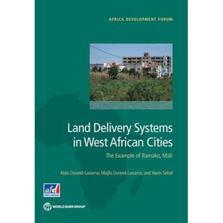 Land Delivery Systems in West African Cities -