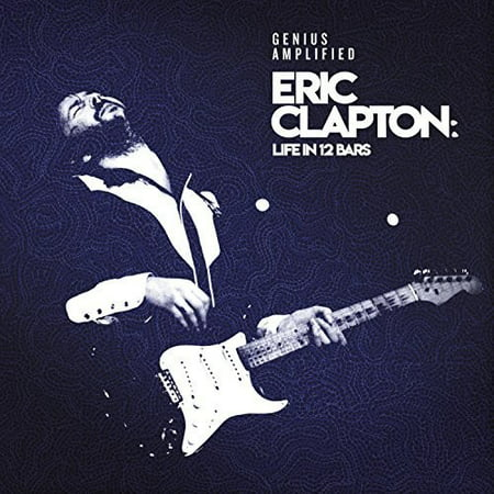 Eric Clapton: Life In 12 Bars (Various Artists)