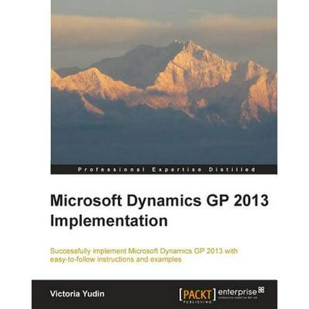 - Microsoft Dynamics GP 2013 Implementation - eBook
