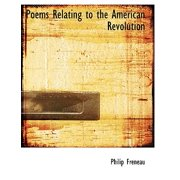 Poems Relating to the American Revolution