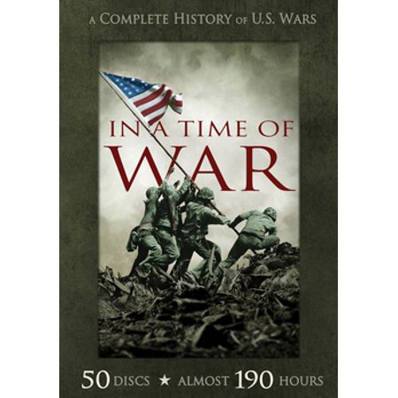 In a Time of War: The Complete History of U.S. Wars