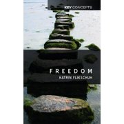Freedom: Contemporary Liberal Perspectives (Key Concepts)