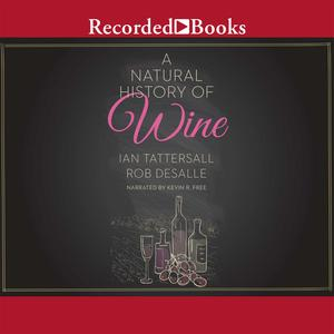 A Natural History of Wine - Audiobook