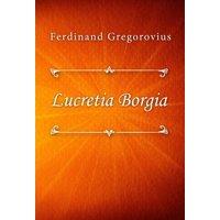 Lucretia Borgia - eBook
