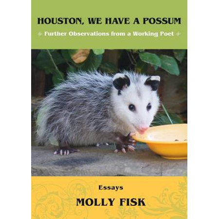 Houston, We Have a Possum : Further Observations from a Working
