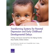 Transforming Systems for Parental Depression and Early Childhood Developmental Delays - eBook