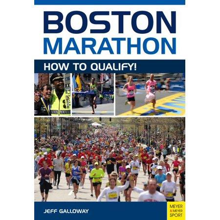 Boston Marathon : How to Qualify