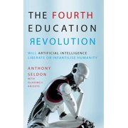 The Fourth Education Revolution - eBook