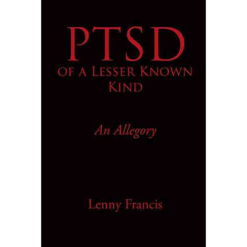 Ptsd of a Lesser Known Kind: An Allegory